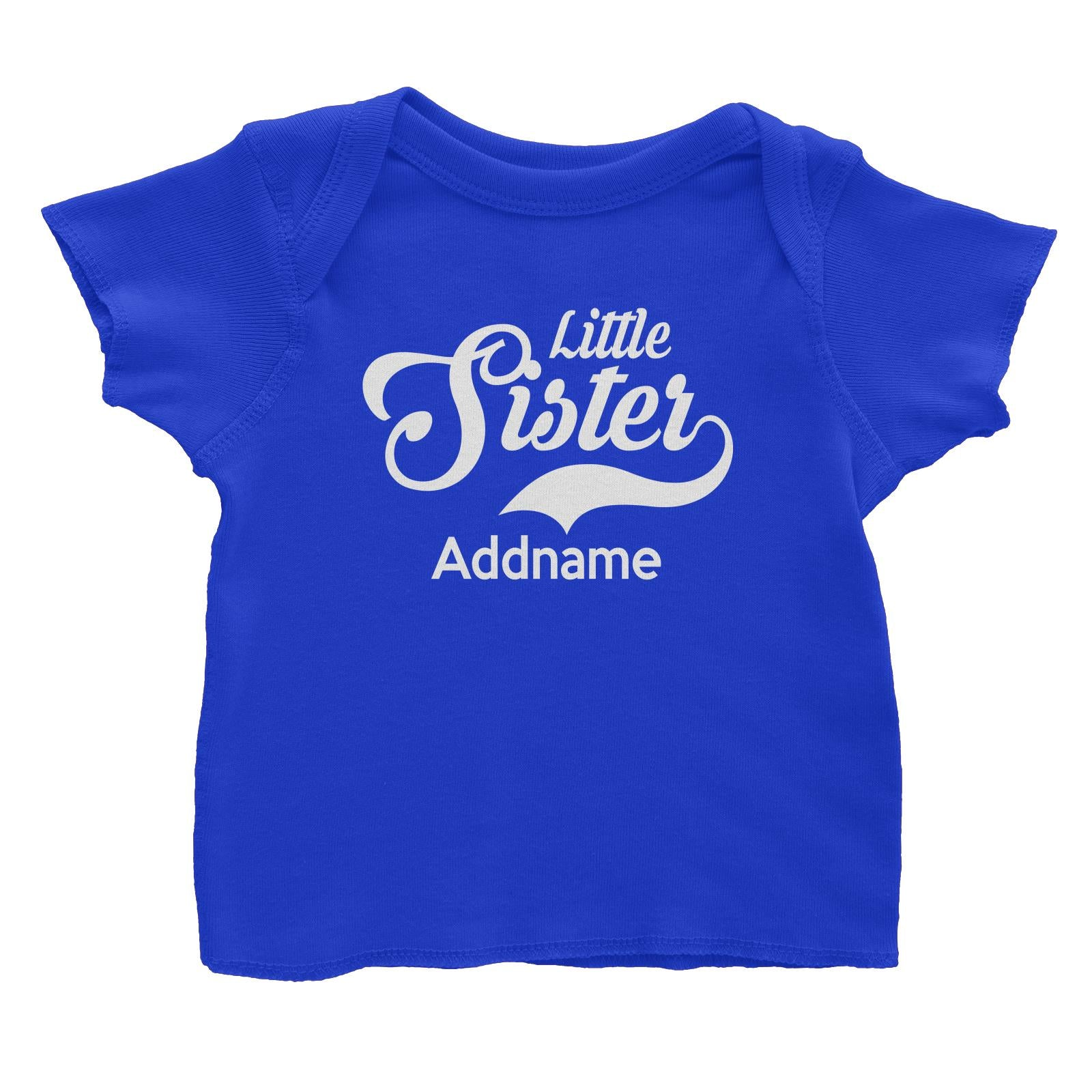 Retro Little Sister Addname Baby T-Shirt  Matching Family Personalizable Designs