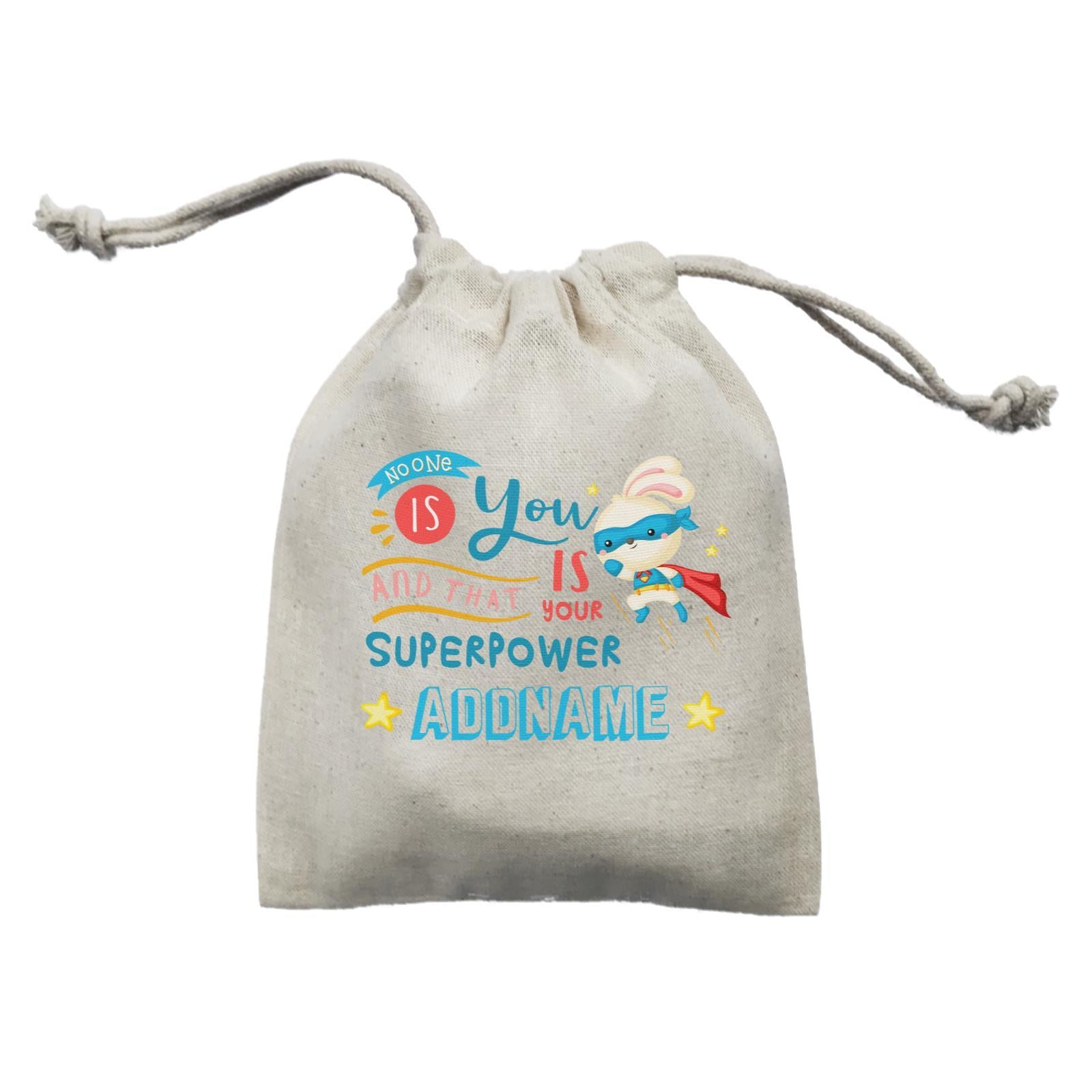 Children's Day Gift Series No One Is You And That Is Your Superpower Blue Addname  Mini Pouch