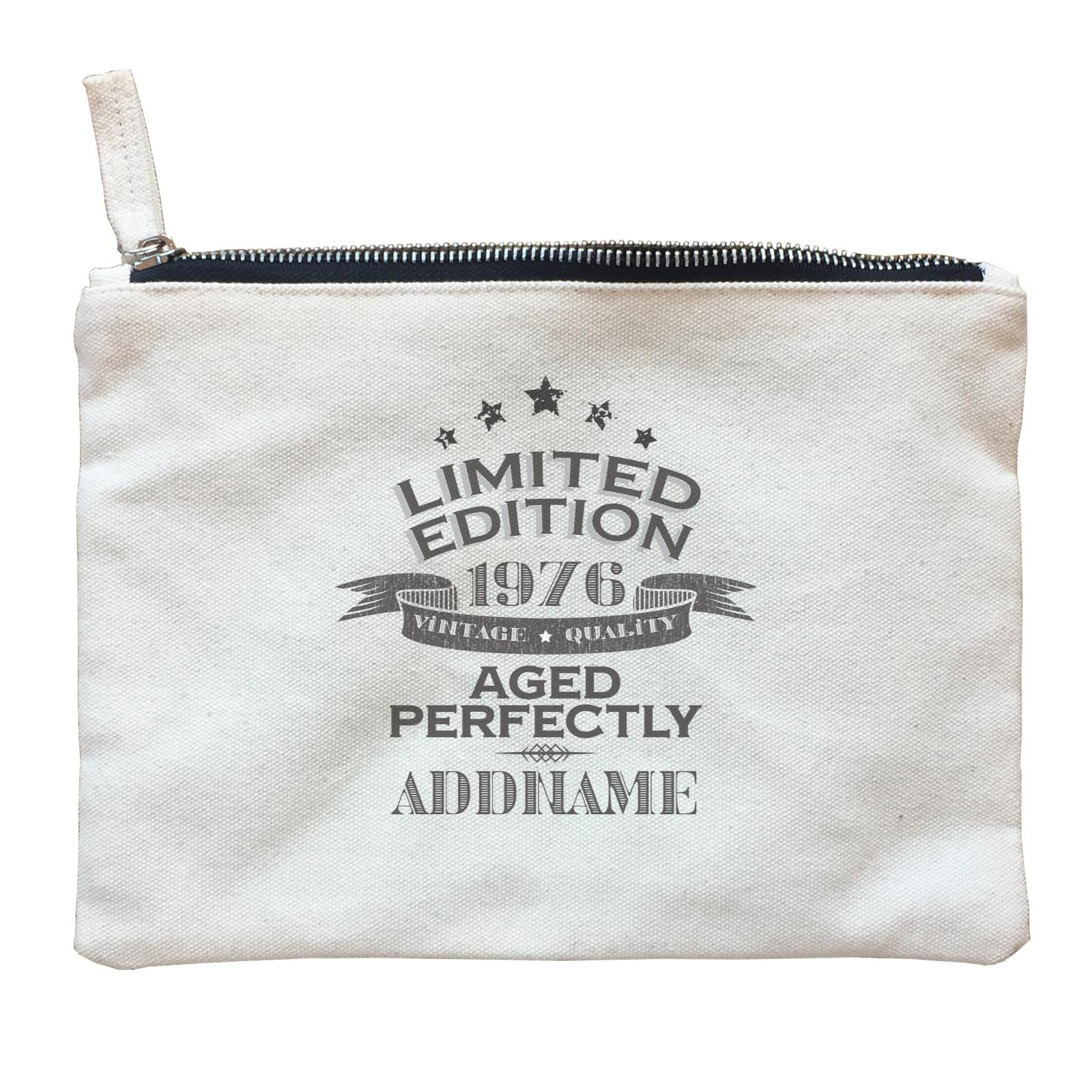 Personalize It Birthyear Limited Edition Aged Perfectly with Addname and Add Year Zipper Pouch
