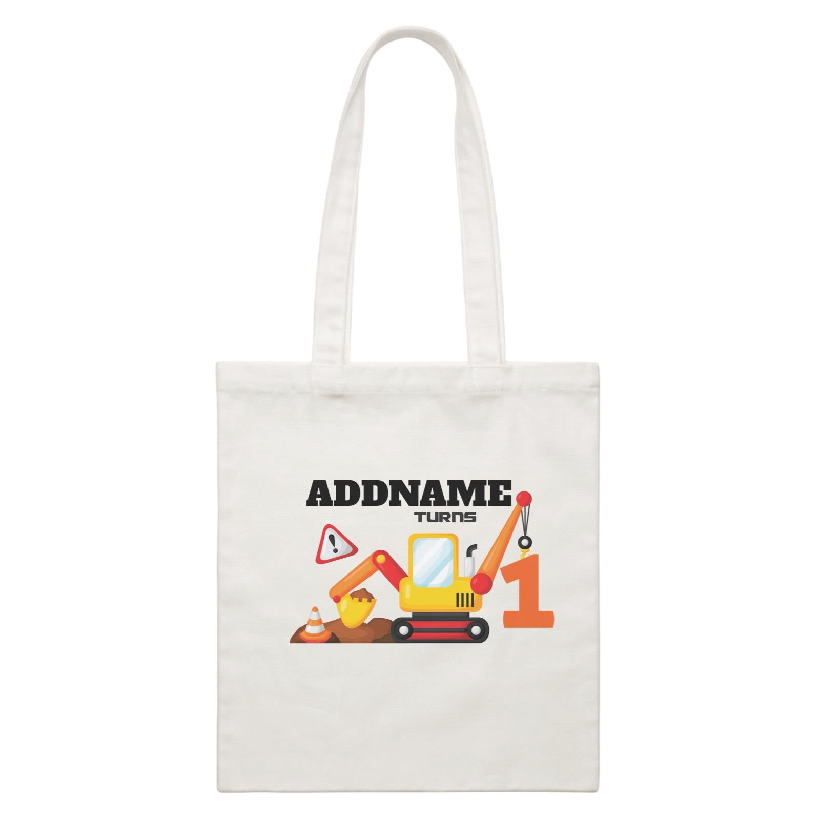 Birthday Construction Excavator Addname Turns 1 White Canvas Bag