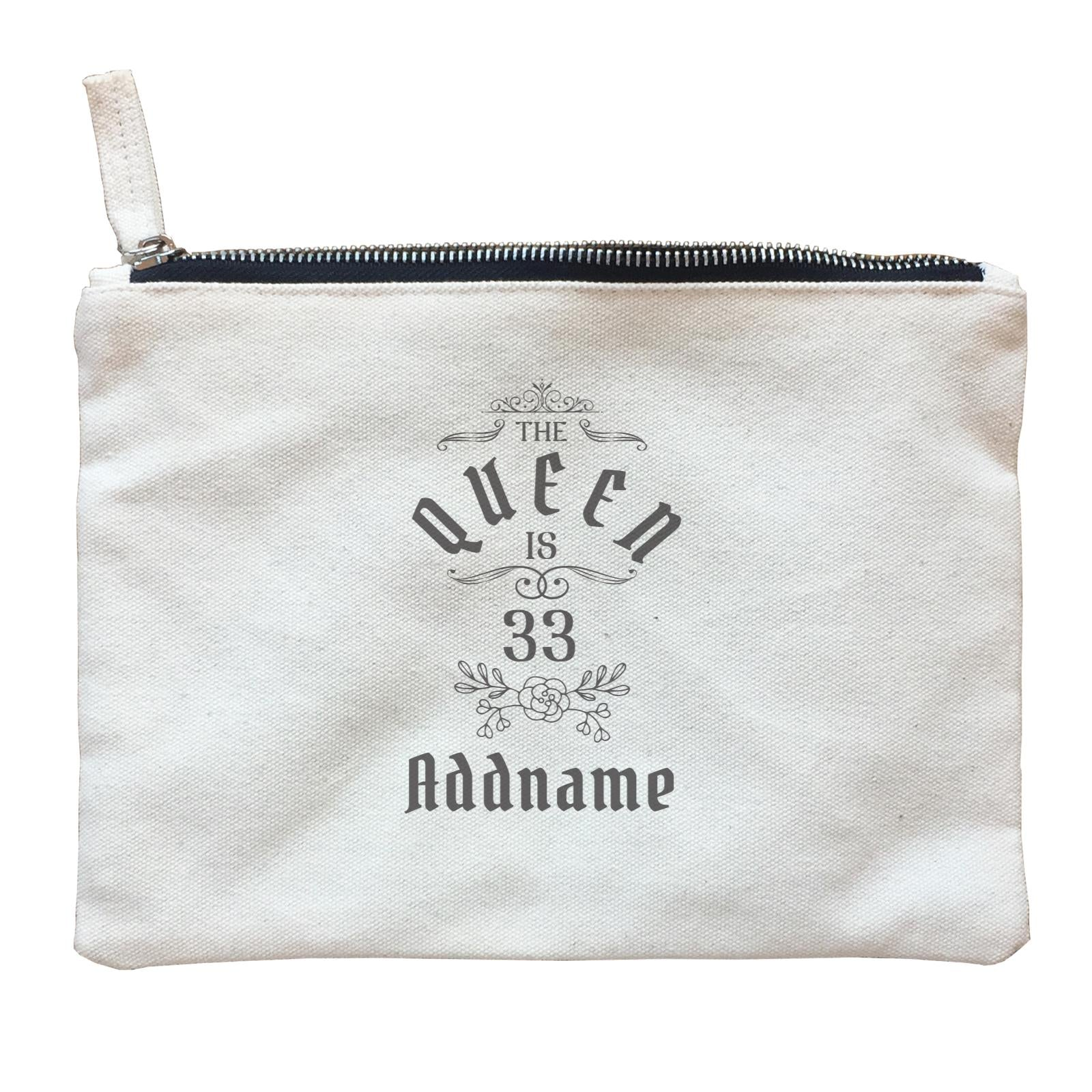 Personalize It Birthyear The Queen with Addname and Add Year Zipper Pouch