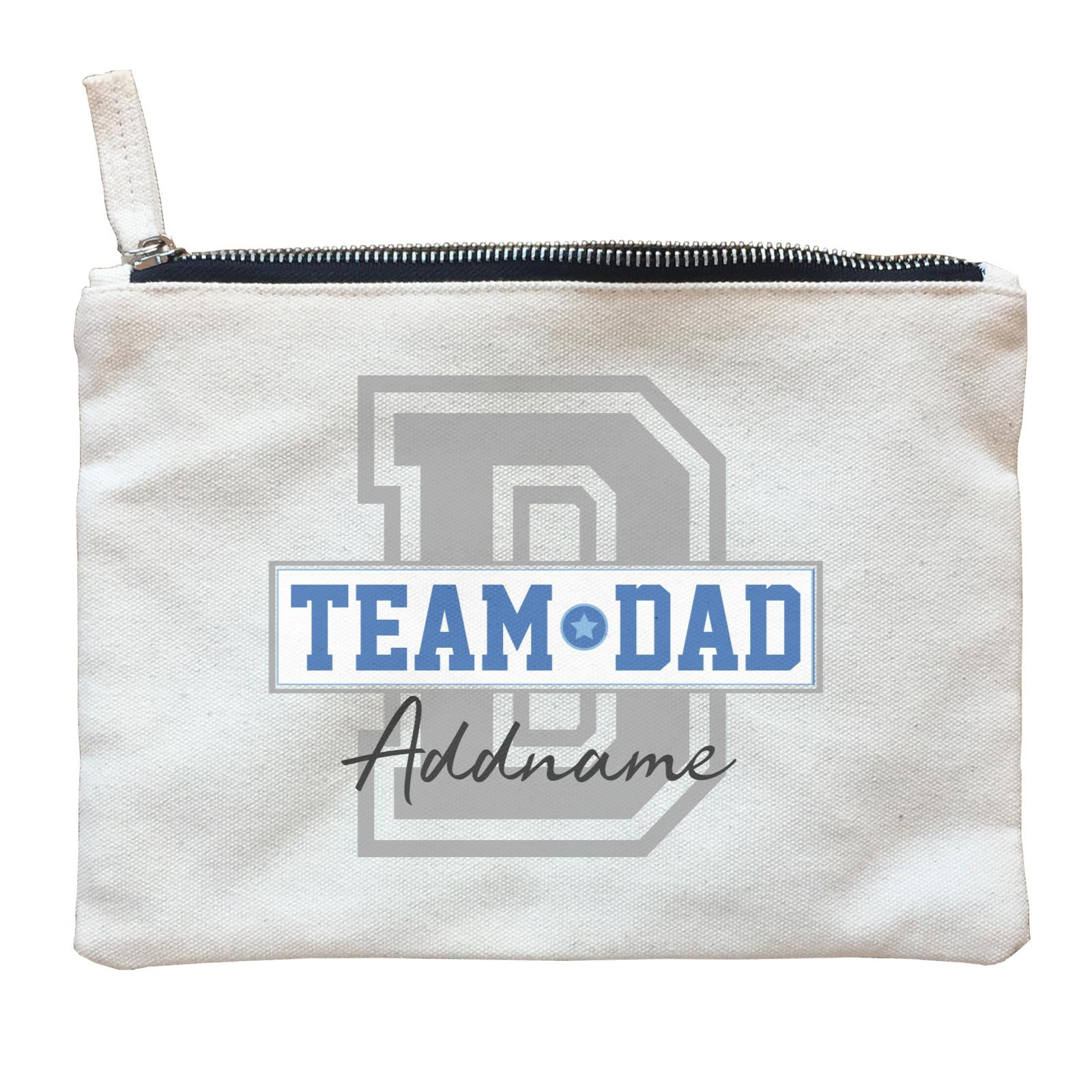Team Dad Addname Zipper Pouch