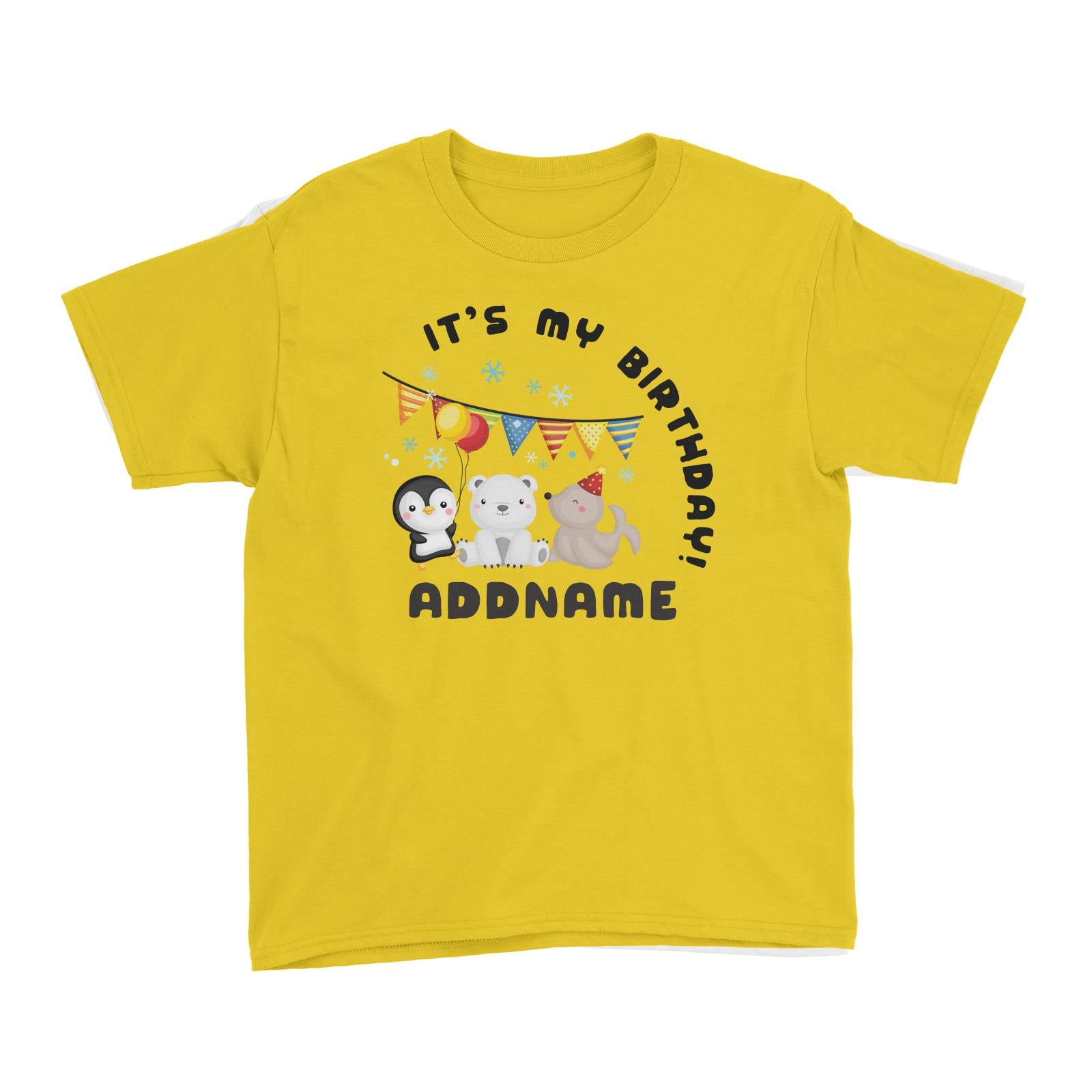 Birthday Winter Animals Penguin Polar Bear And Seal Party It's My Birthday Addname Kid's T-Shirt