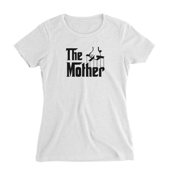 The Mother Women's Slim Fit T-Shirt Godfather Matching Family