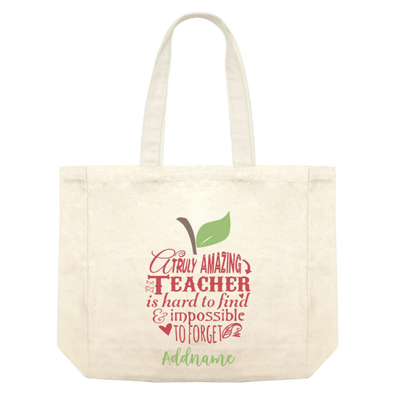 Teacher Apple Truly Amazing Teacher is Had To Find & Impossible To Forget Addname Shopping Bag