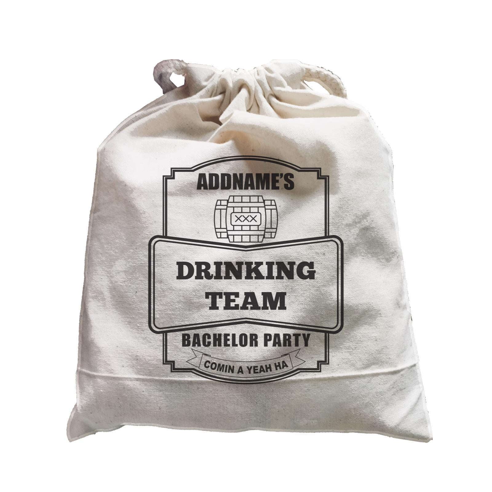 Addname Drinking Team In Bachelor Party Satchel