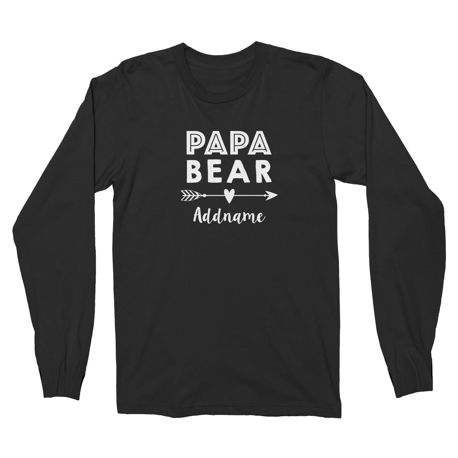 Papa Bear Addname Long Sleeve Unisex T-Shirt  Matching Family Personalizable Designs