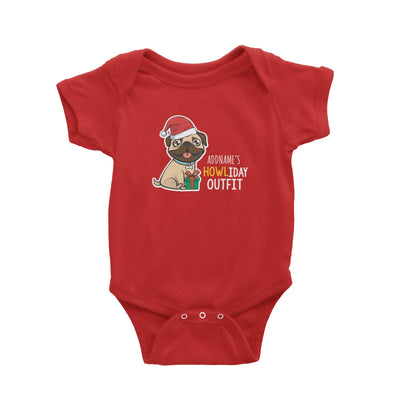 Cute Pug Addname's Howliday Outfit Baby Romper Christmas Animal Funny Personalizable Designs