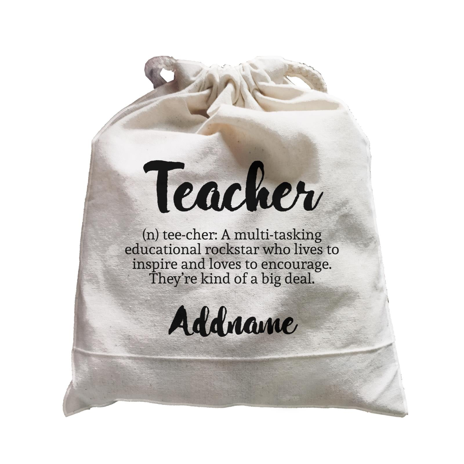 Teacher Quotes 2 Teacher Noun Addname Satchel