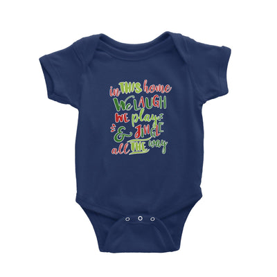 In This Home We Laugh, We Play & Jingle All The Way Lettering Baby Romper Christmas Matching Family