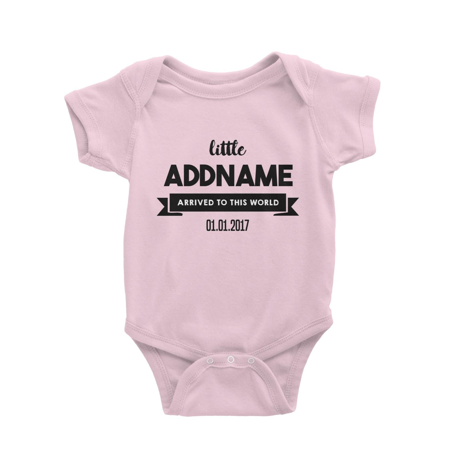 Baby Addname and Add Date Arrived To This World Baby Romper Personalizable Designs Basic Newborn