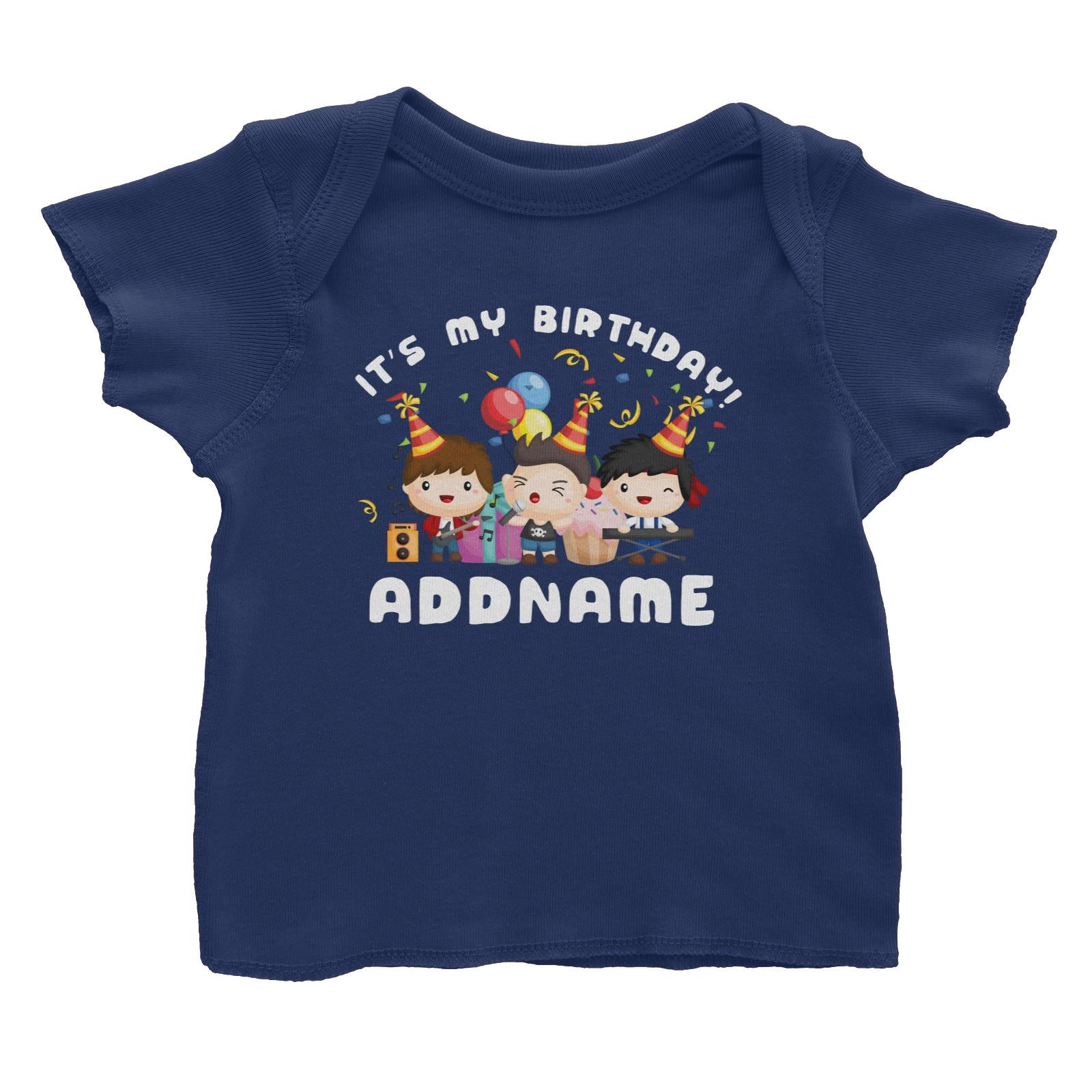 Birthday Music Band Boy Group It's My Bitrhday Addname Baby T-Shirt
