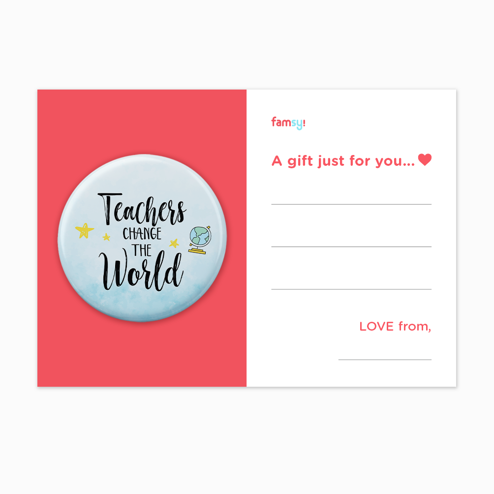 Teacher Appreciation Quote Series - Teachers Change The World Button Badge with Back Pin (58mm)