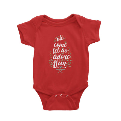 Oh Come Let Us Adore Him Baby Romper Christmas Religion