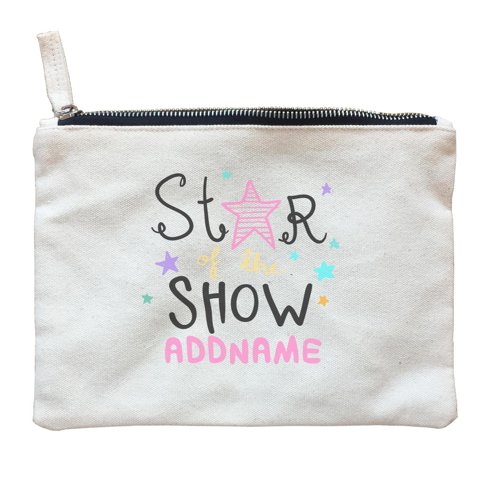 Children's Day Gift Series Star Of The Show Pink Addname  Zipper Pouch