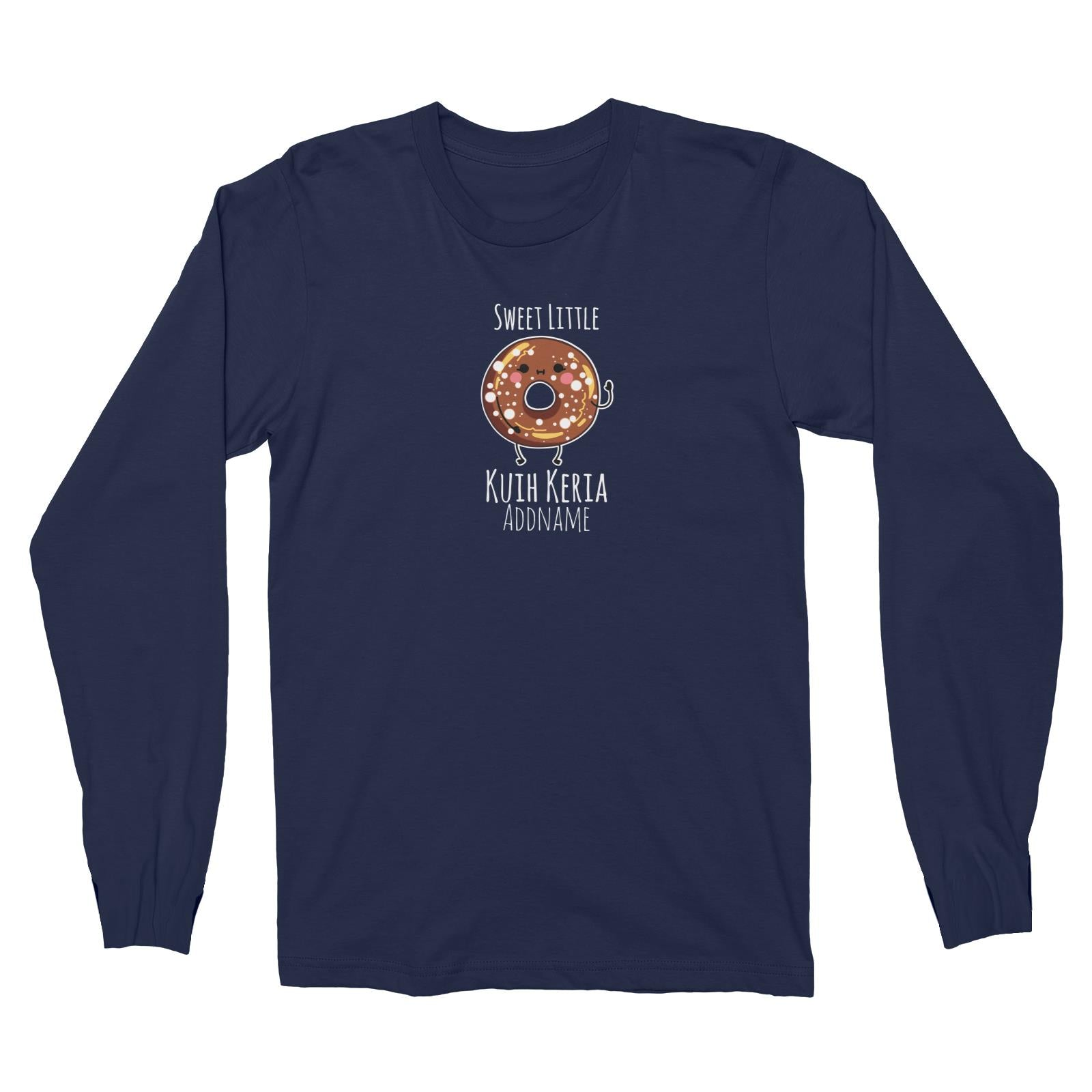 Raya Kuih Sweet 2 Sweet Little Kuih Keria Addname Long Sleeve Unisex T-Shirt