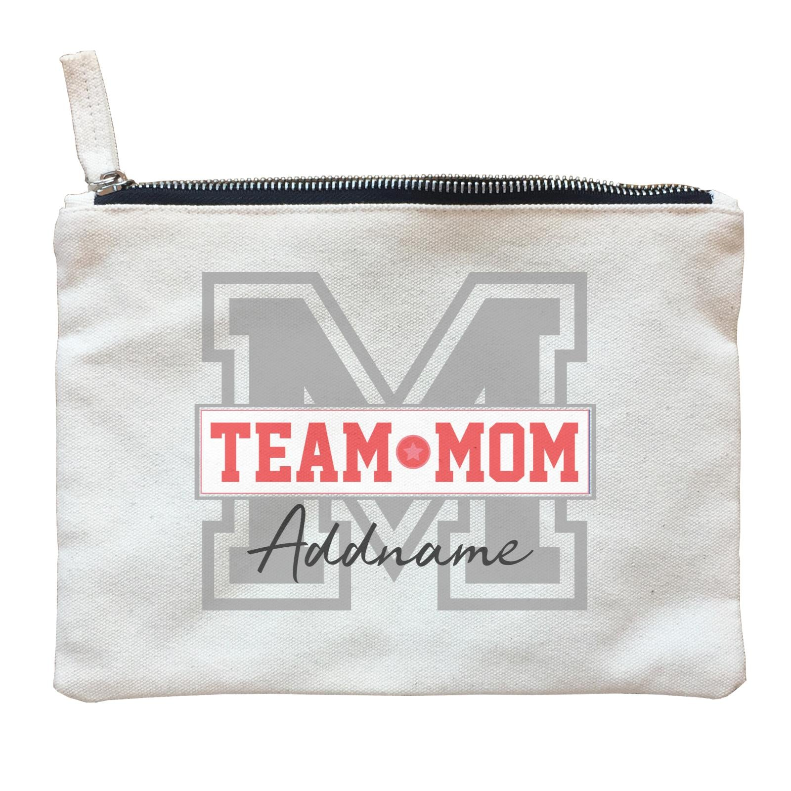 Team Mom Addname Zipper Pouch