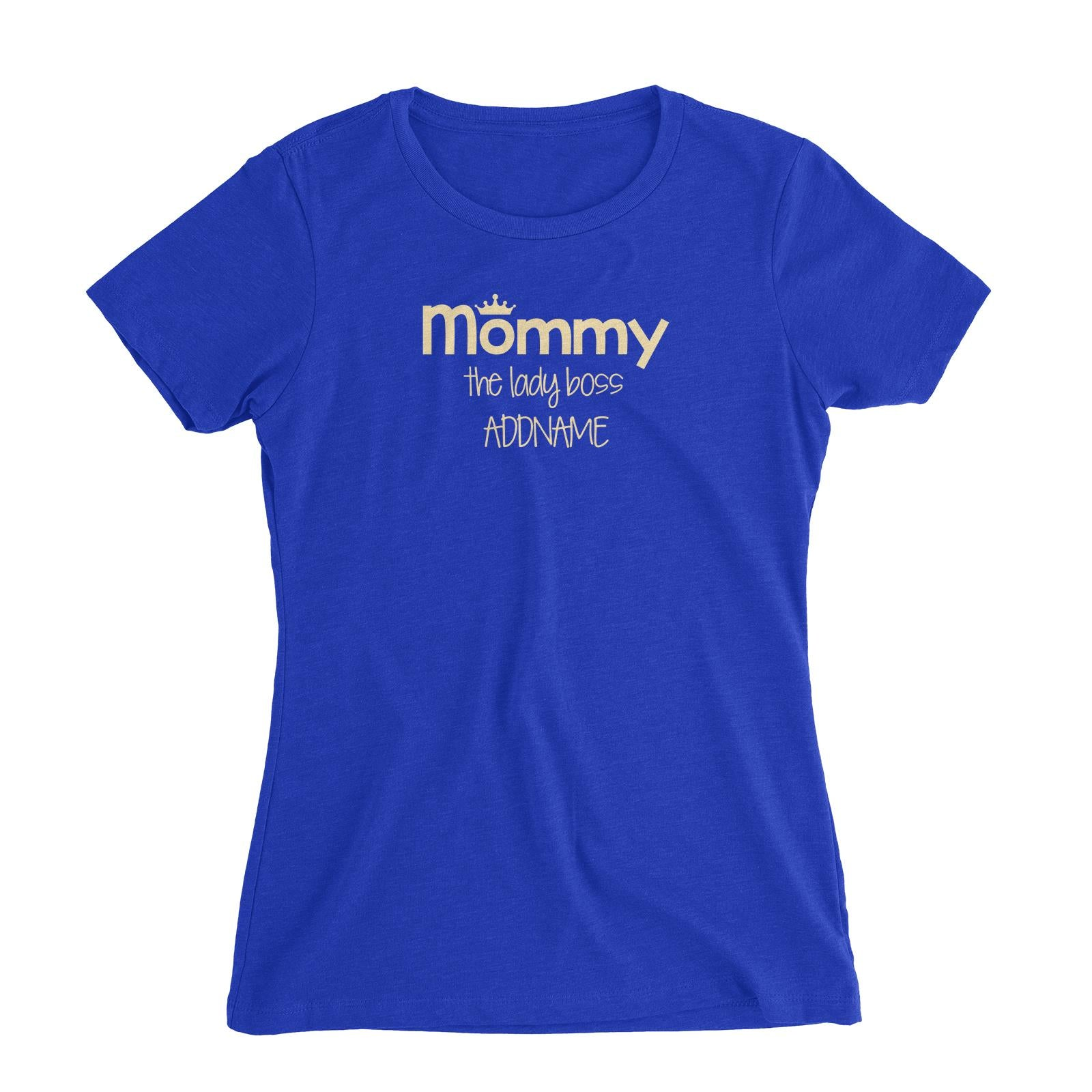 Mommy with Tiara The Lady Boss Women's Slim Fit T-Shirt