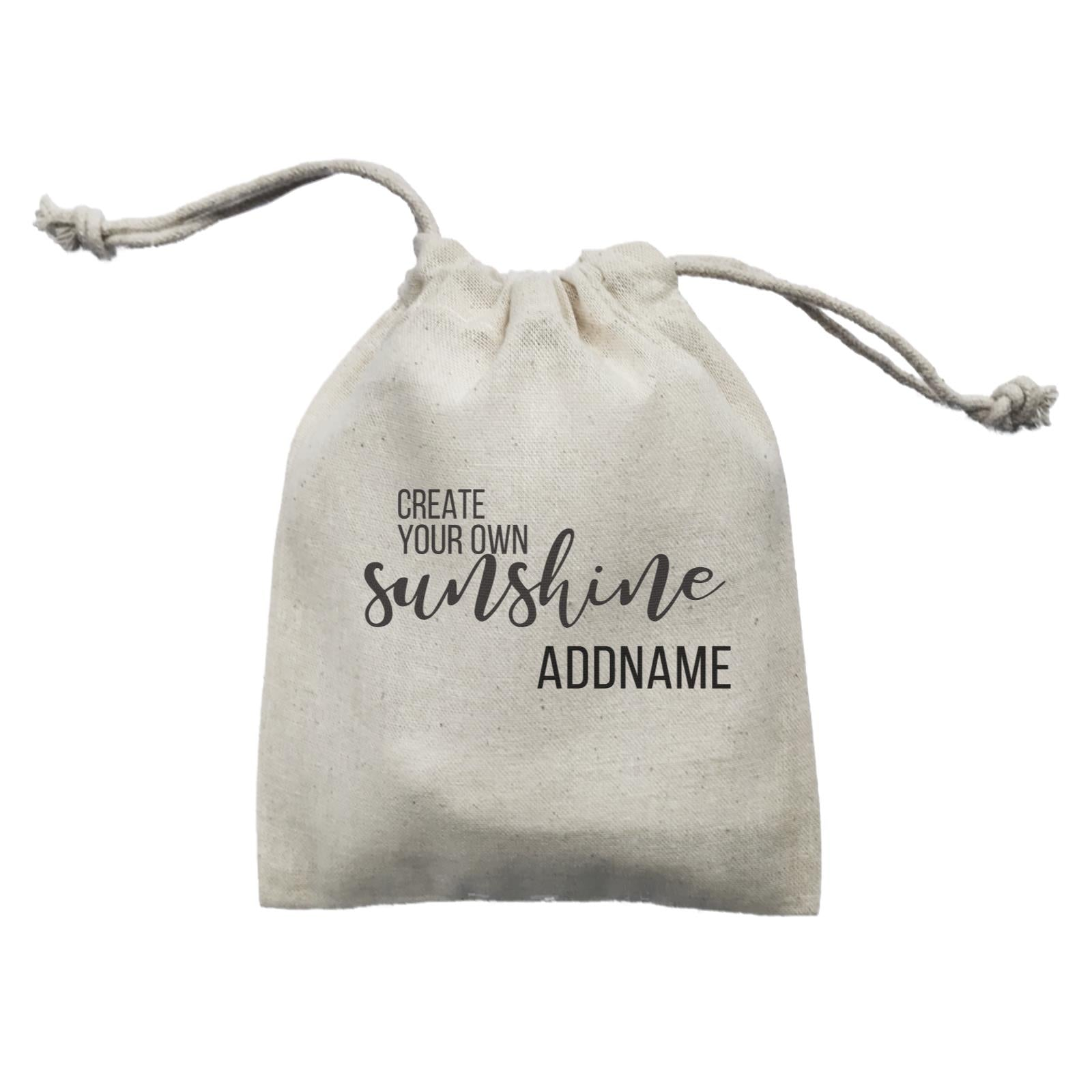 Inspiration Quotes Create Your Own Sunshine Addname Mini Accessories Mini Pouch