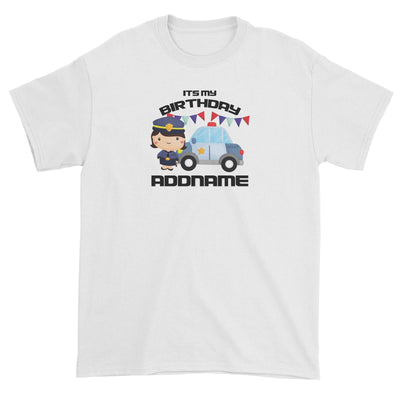 Birthday Police Officer Girl In Suit With Police Car Its My Birthday Addname Unisex T-Shirt