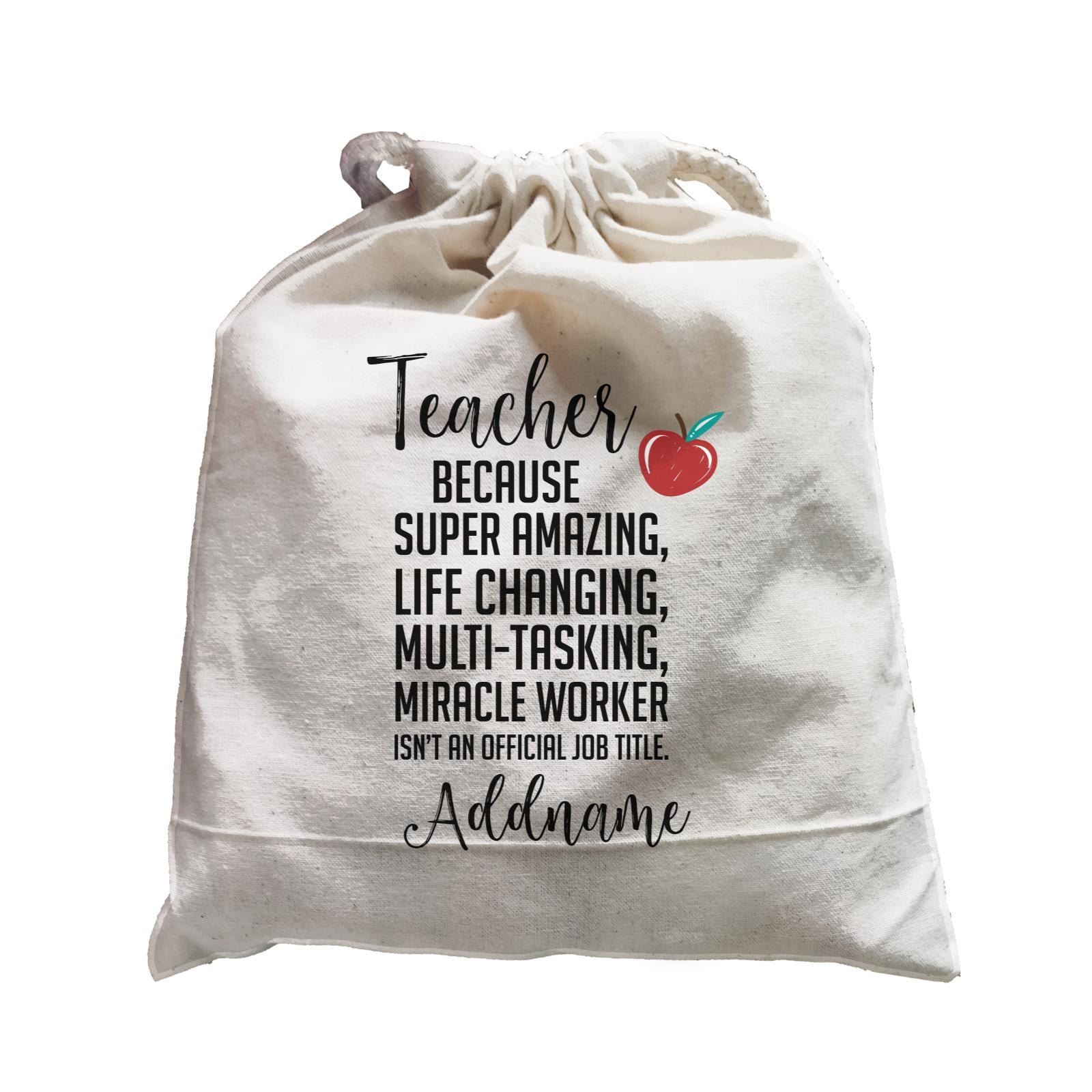 Teacher Quotes Teacher Miracle Worker Isn't An Official Job Title Addname Satchel