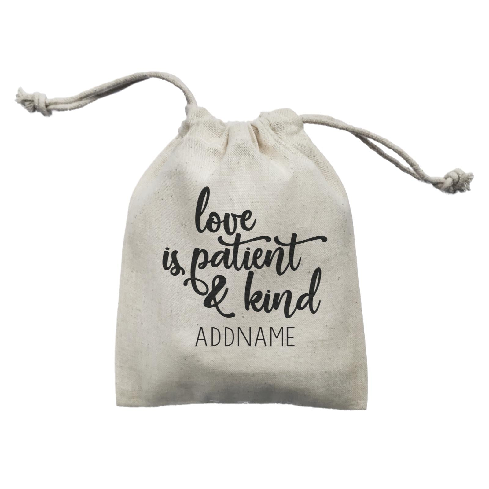 Inspiration Quotes Love Is Patient And Kind Addname Mini Accessories Mini Pouch