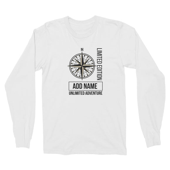 Limited Edition Compass Unlimited Adventure Personalizable with Name Long Sleeve Unisex T-Shirt