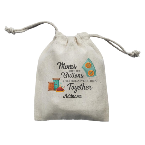 Sweet Mom Quotes 2 Moms Are Like Buttons They Hold Everything Together Addname Mini Accessories Mini Pouch