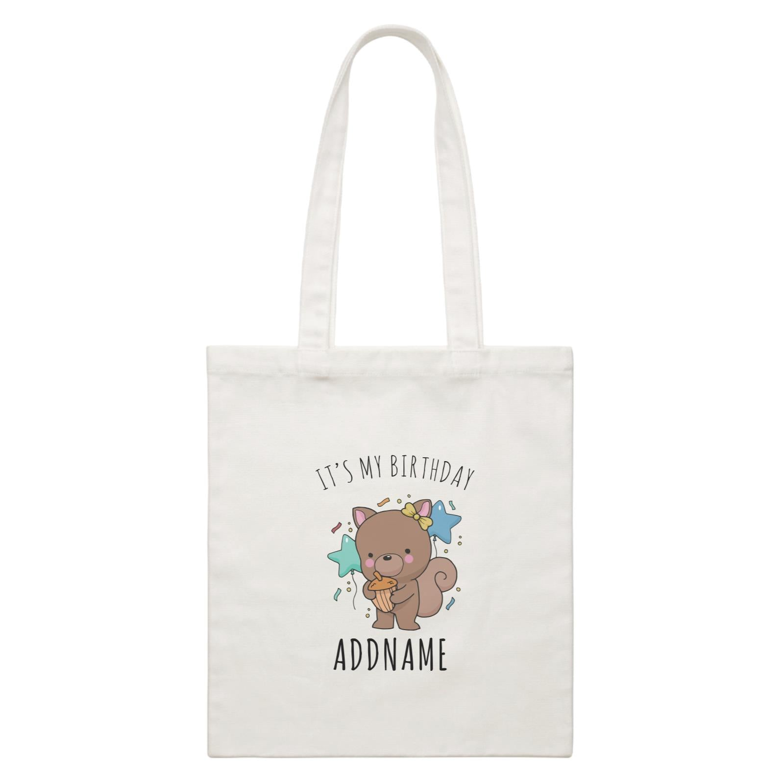 Birthday Sketch Animals Squirrel with Acorn It's My Birthday Addname White Canvas Bag