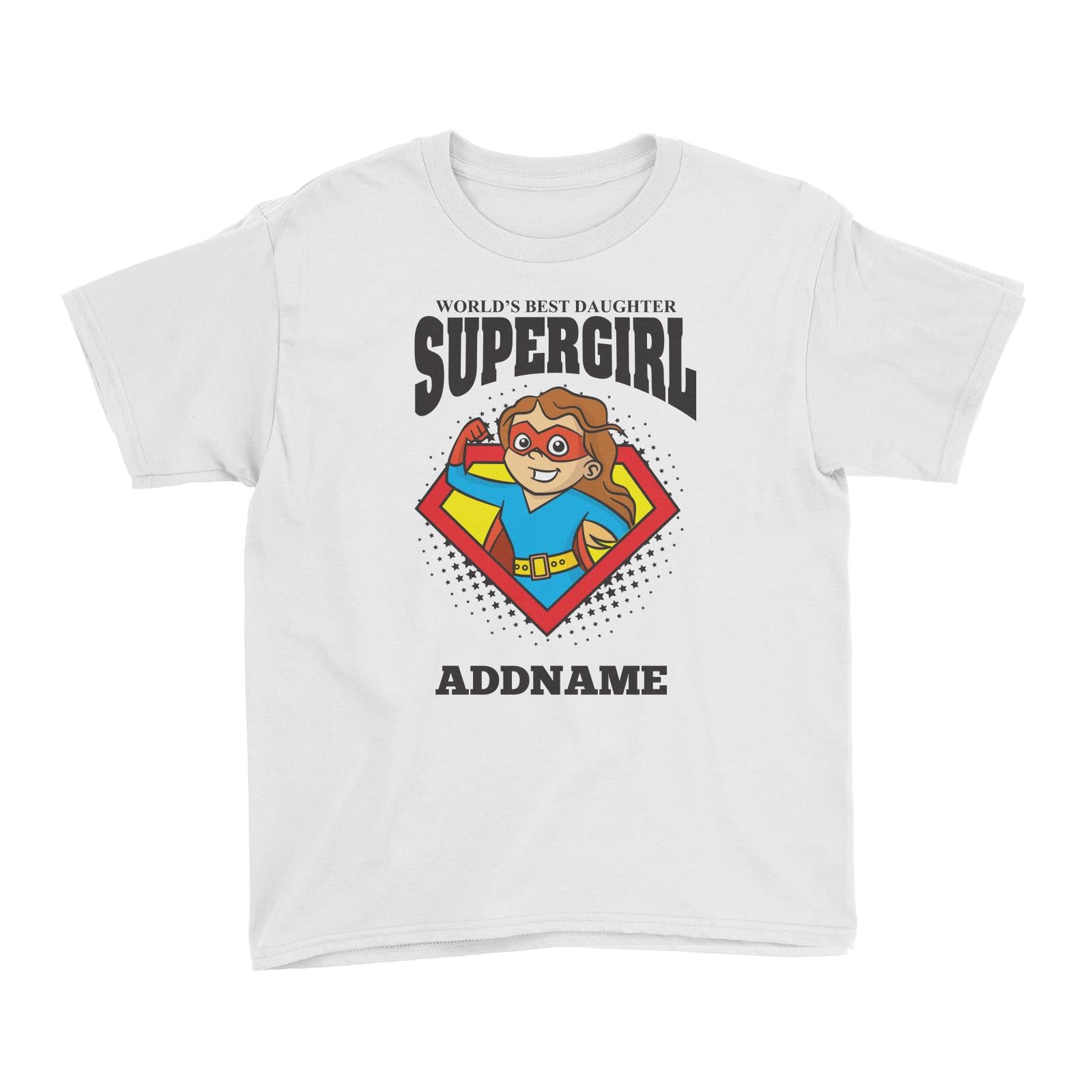 Best Daughter Supergirl Girl (FLASH DEAL) Kid's T-Shirt Personalizable Designs Matching Family Superhero Family Edition Superhero