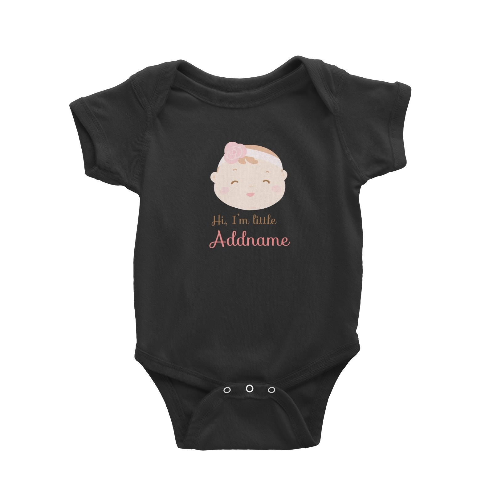 Babywears.my Cute Baby Girl with Flower Band Hi I Am Little Addname T-Shirt Personalizable Designs Newborn For Girls
