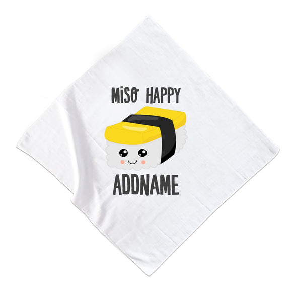 Miso Happy Tamago Sushi Addname Muslin Muslin Square
