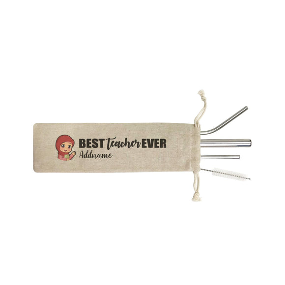 Chibi Teachers Malay Woman Best Teacher Ever Addname SB 4-In-1 Stainless Steel Straw Set in Satchel