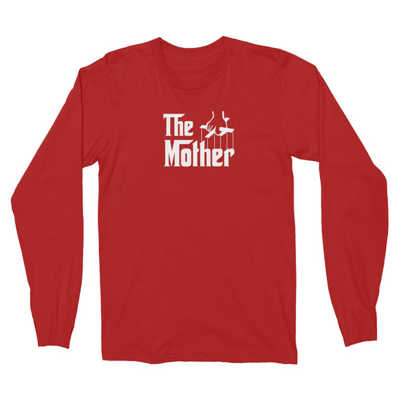The Mother Long Sleeve Unisex T-Shirt Godfather Matching Family
