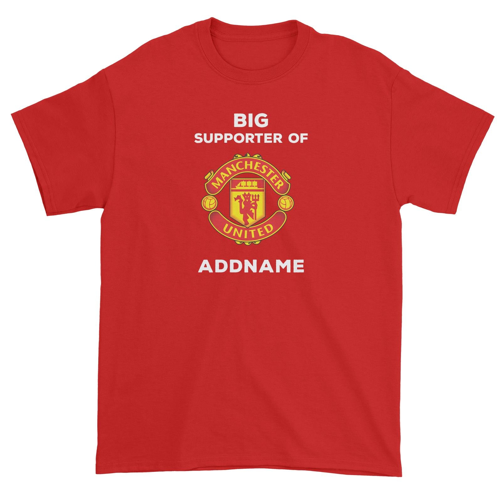 Manchester United FC Big Supporter Personalizable with Name Unisex T-Shirt