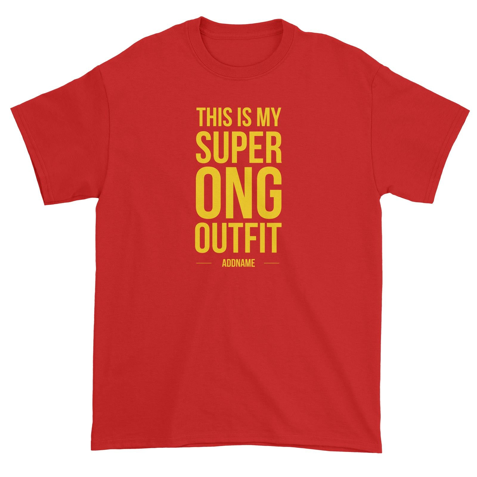 Chinese New Year This is My Super Ong Outfit Unisex T-Shirt  Personalizable Designs Lucky