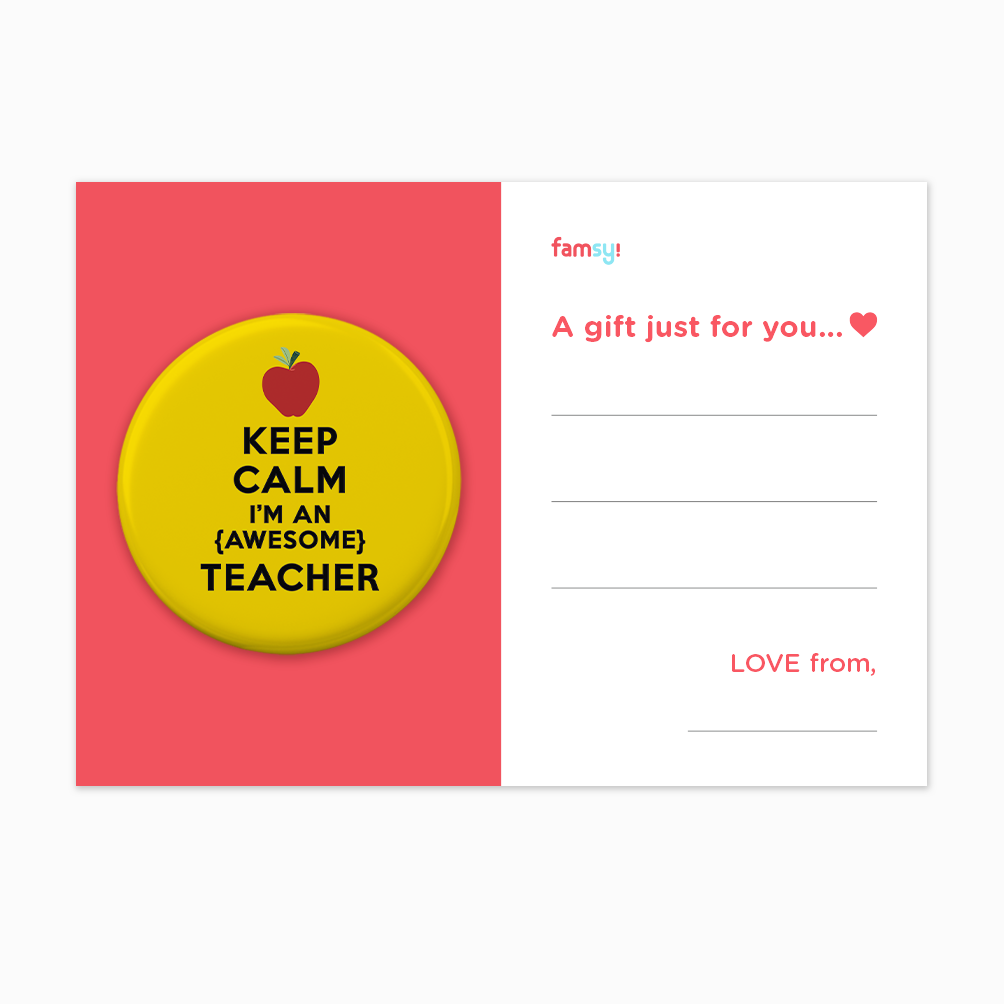 Teacher Appreciation Quote Series - Keep Calm I'm An Awesome Teacher Button Badge with Back Pin (58mm)