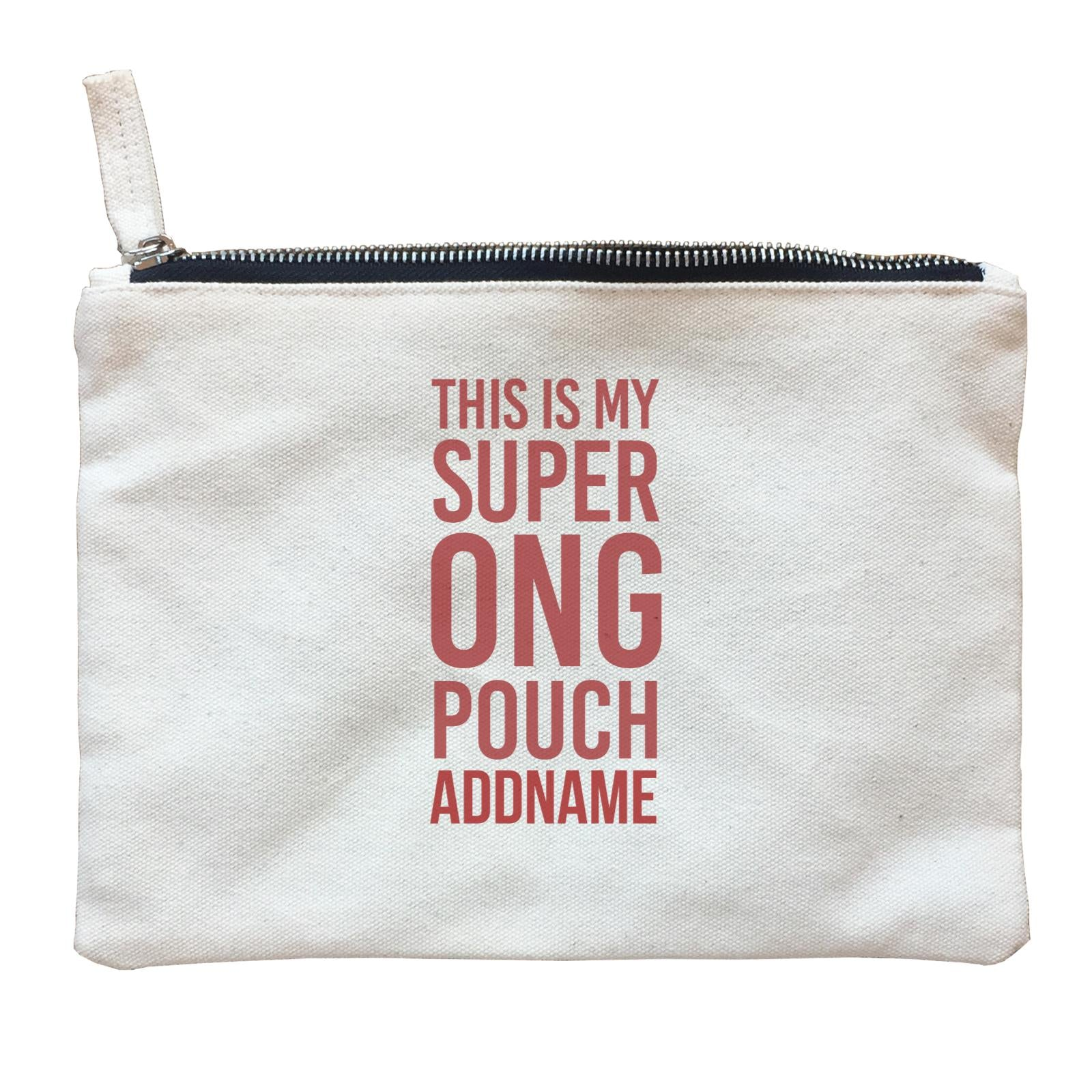Chinese New Year This is My Super Ong Pouch Accessories Zipper Pouch