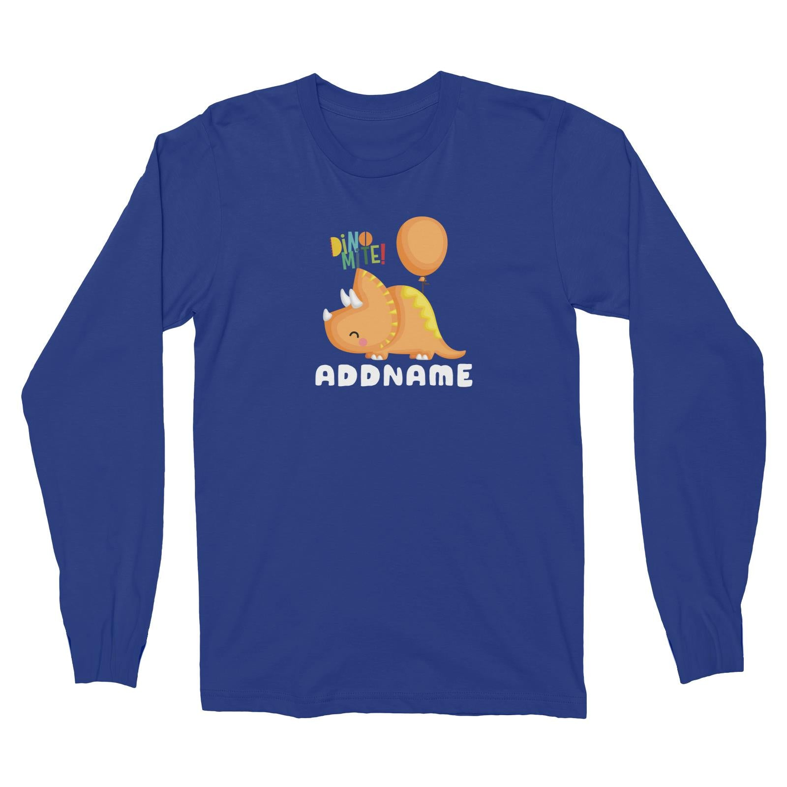 Birthday Dinosaur Happy Orange Triceratop DinoMite Ties With Balloon Addname Long Sleeve Unisex T-Shirt