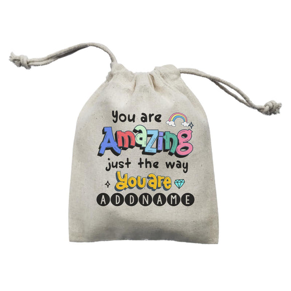 Children's Day Gift Series You Are Amazing Just The Way You Are Addname  Mini Pouch