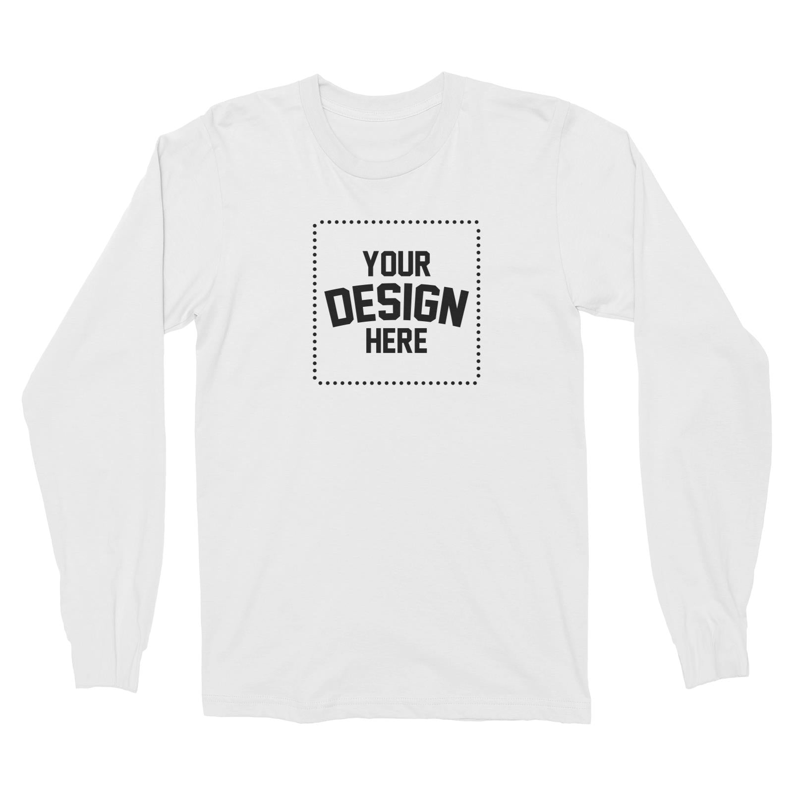 Custom Your Own Design Long Sleeve Unisex T-Shirt