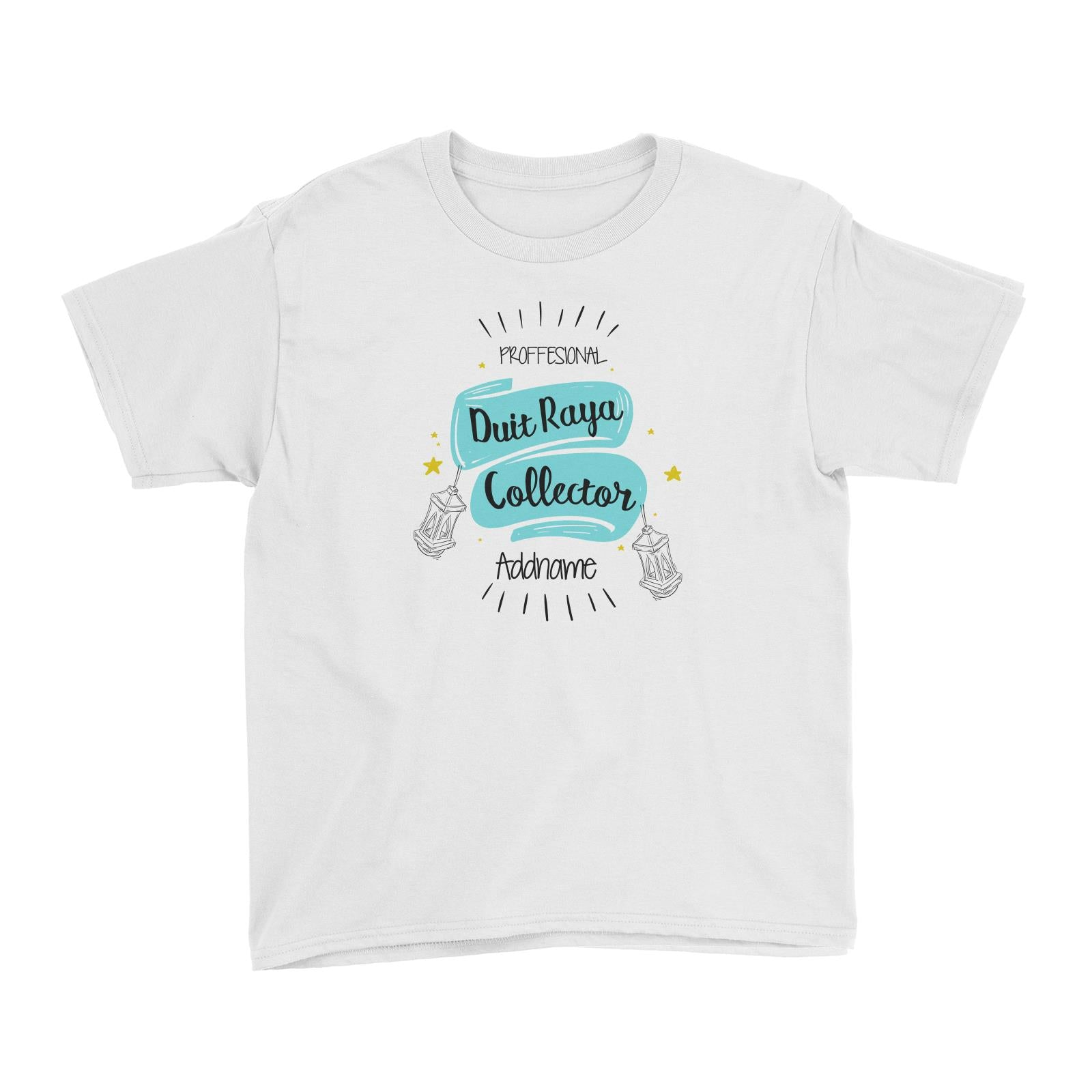 Raya Banner Professional Duit Raya Collector Addname Kid's T-Shirt