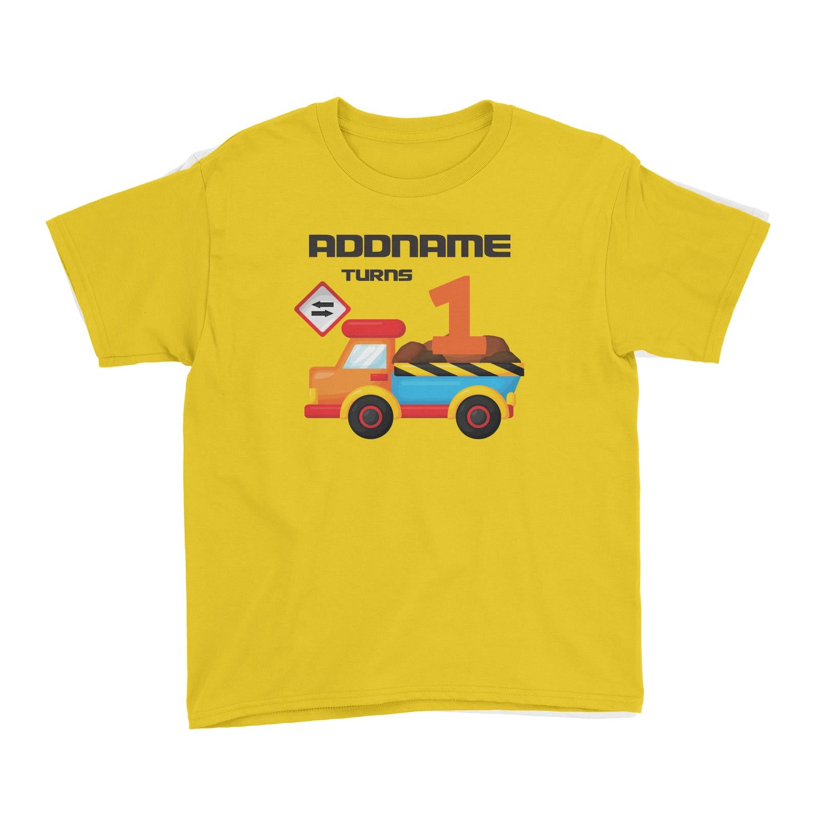 Birthday Construction Dump Truck Addname Turns 1 Kid's T-Shirt