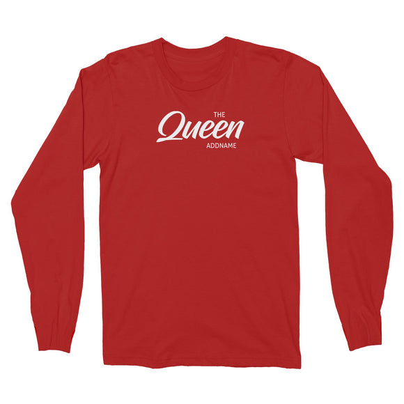 The Queen Addname Long Sleeve Unisex T-Shirt Personalizable Designs Matching Family Royal Family Edition Royal Simple
