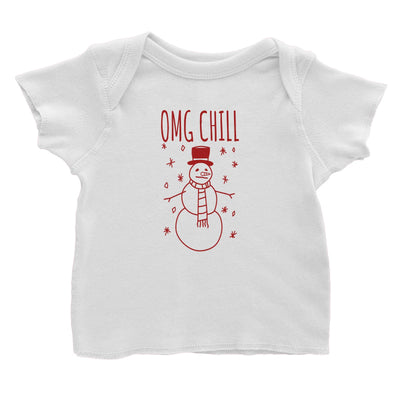 OMG Chill Snowman Doodle Baby T-Shirt  Christmas Matching Family Funny