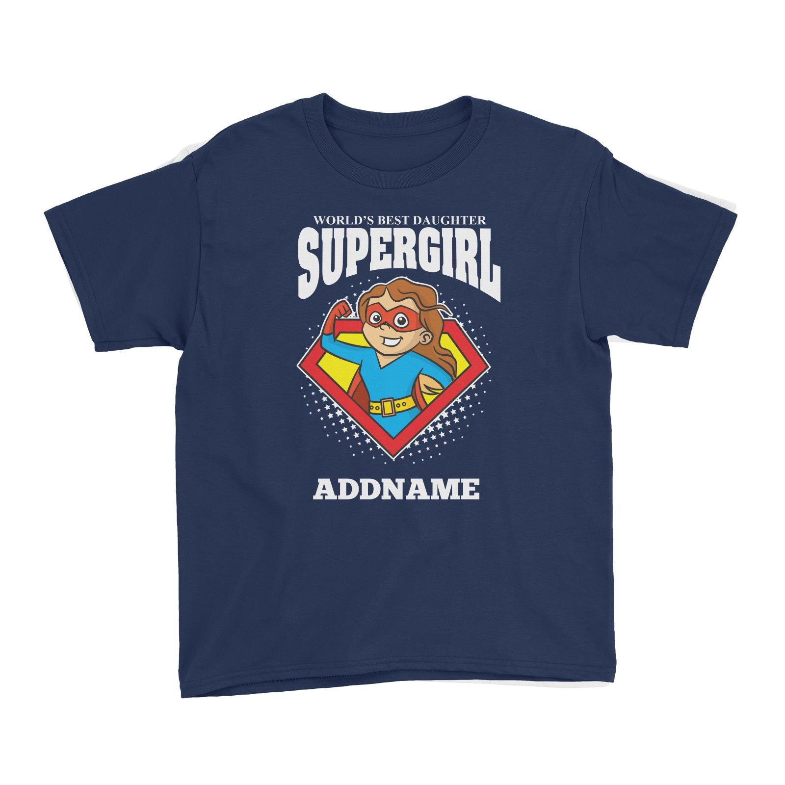Best Daughter Supergirl Girl Kid's T-Shirt Personalizable Designs Matching Family Superhero Family Edition Superhero