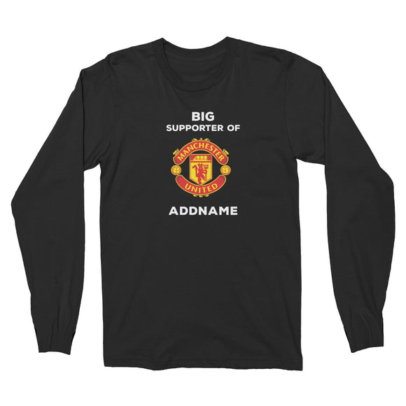 Manchester United FC Big Supporter Personalizable with Name Long Sleeve Unisex T-Shirt