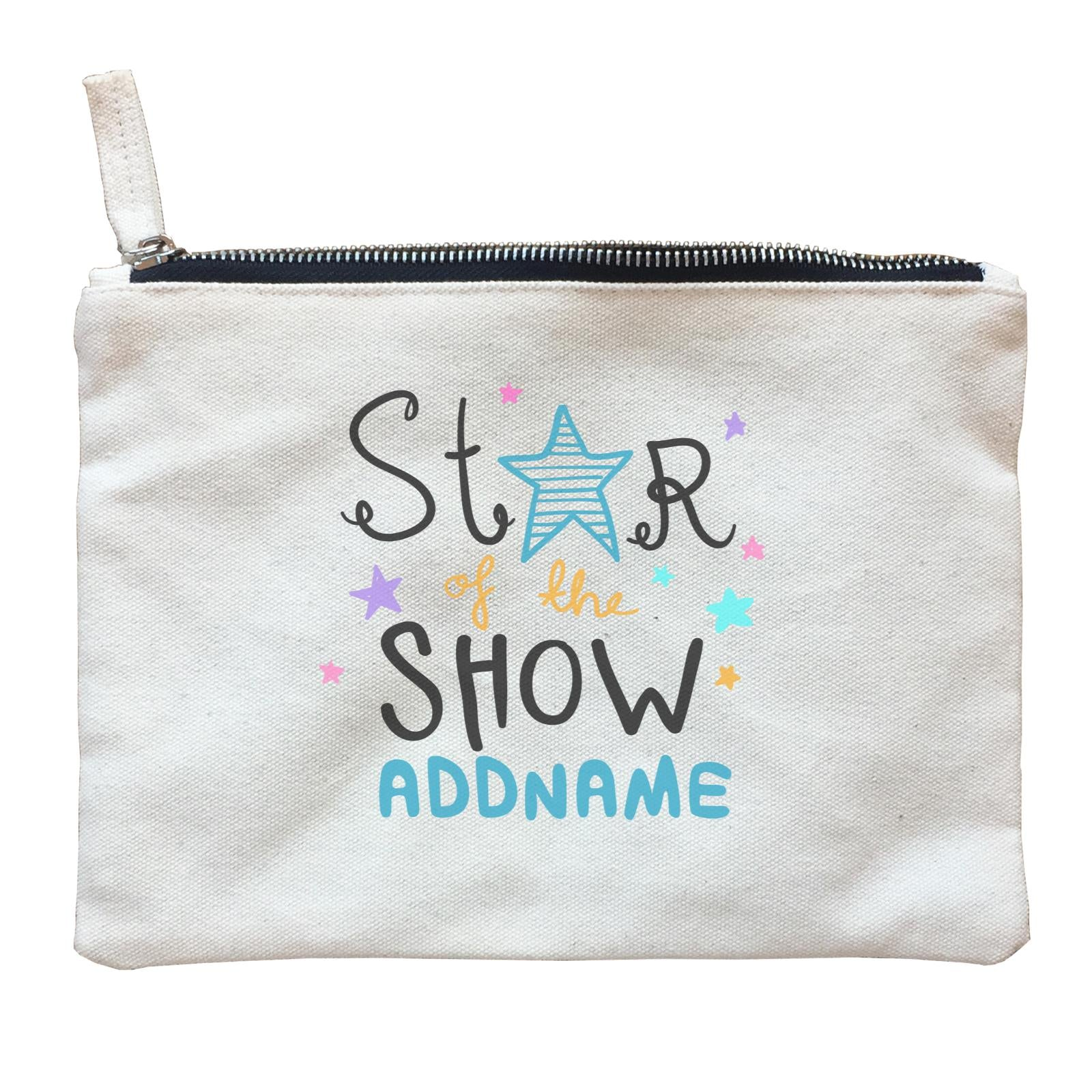 Children's Day Gift Series Star Of The Show Blue Addname  Zipper Pouch