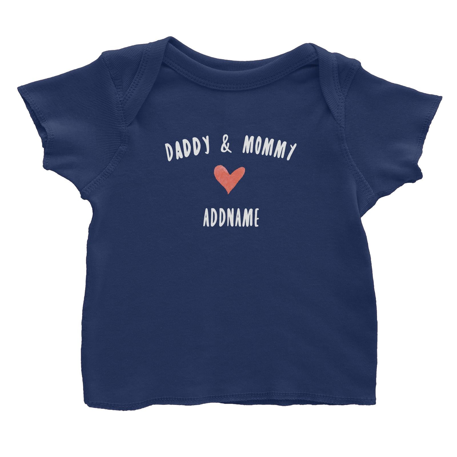 Daddy & Mommy Love Addname Baby T-Shirt  Matching Family Personalizable Designs