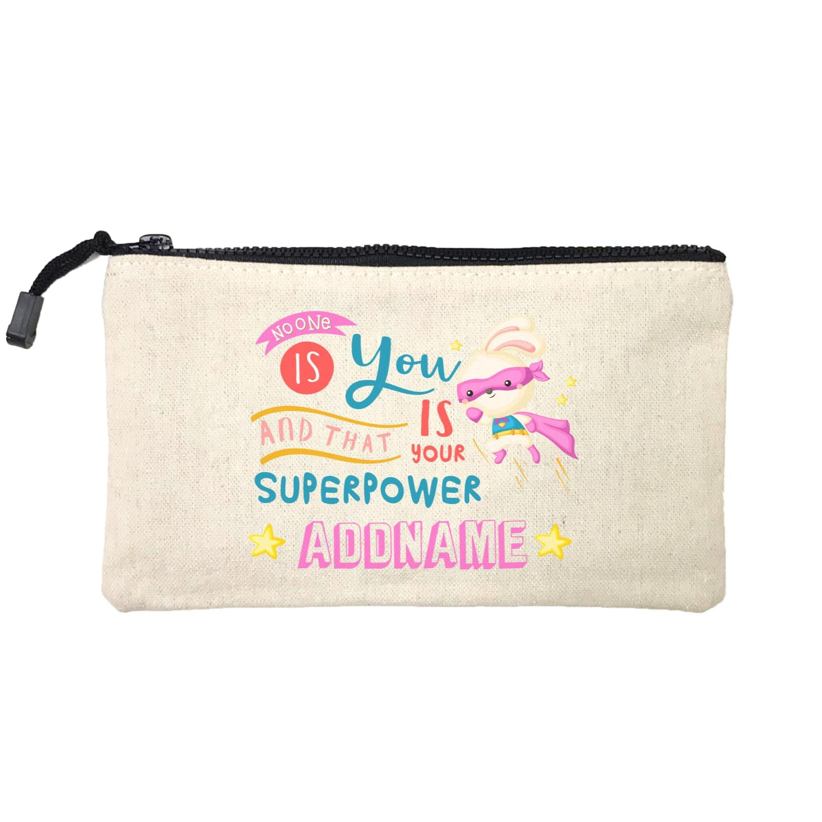 Children's Day Gift Series No One Is You And That Is Your Superpower Pink Addname SP Stationery Pouch